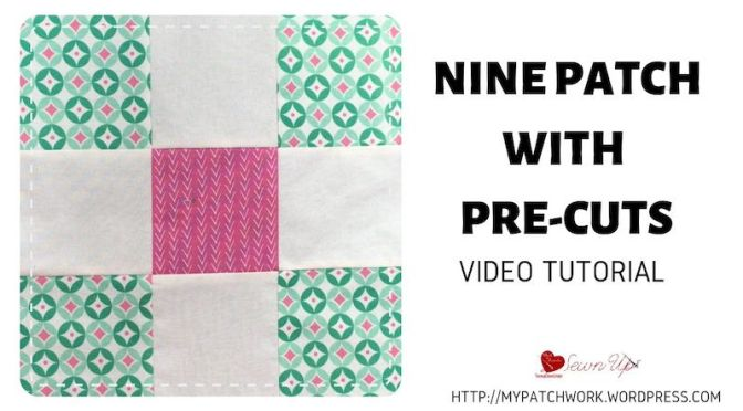 New year, new hobby? Nine patch quilt block with pre-cuts