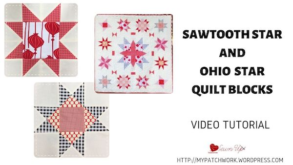 Saw tooth star and Ohio star quilt blocks – video tutorial