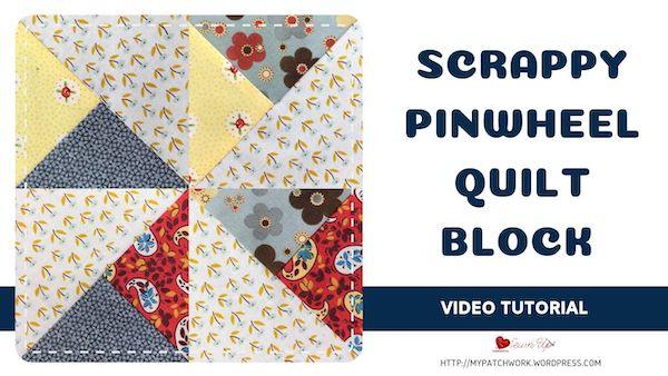 Scrappy pinwheel quilt block
