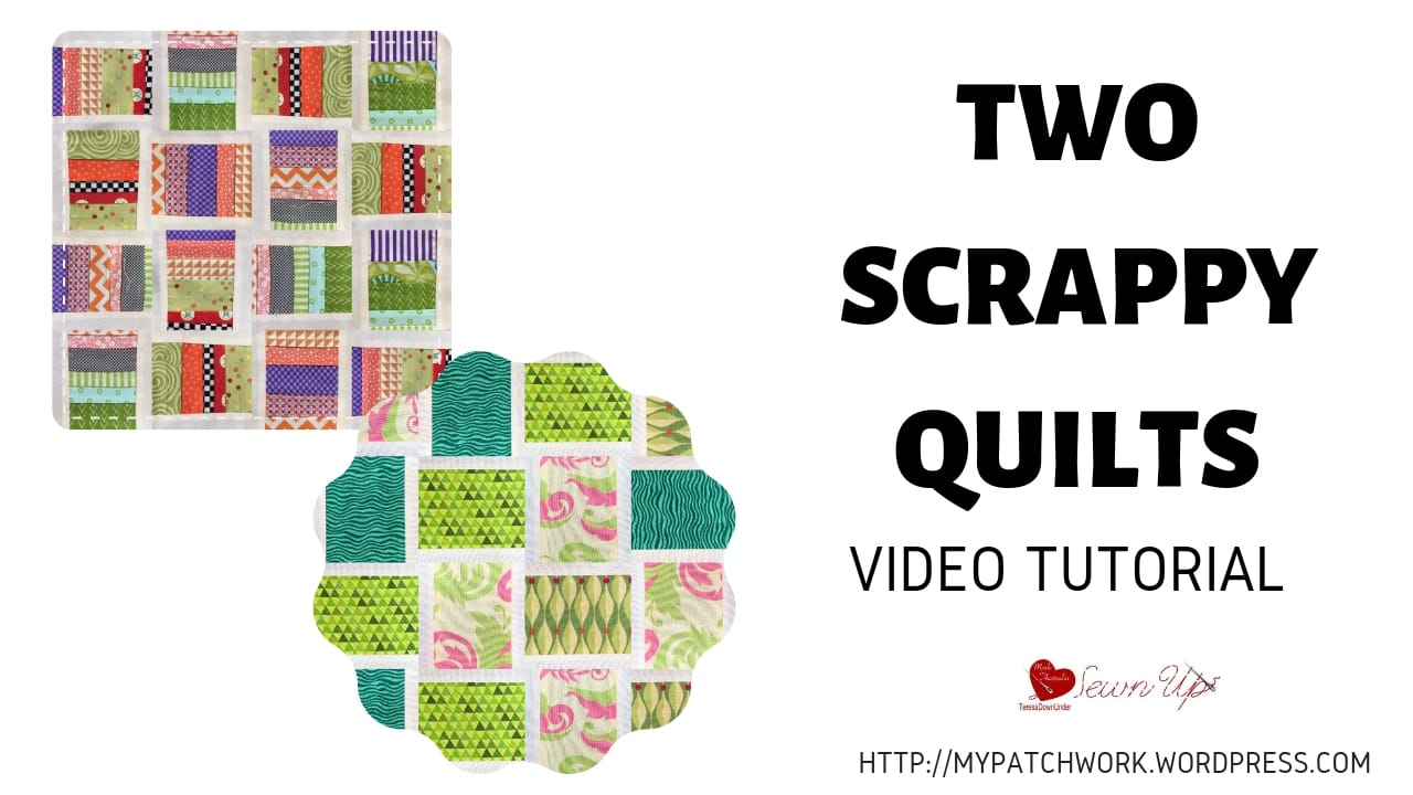 Two scrappy quilts - video tutorial