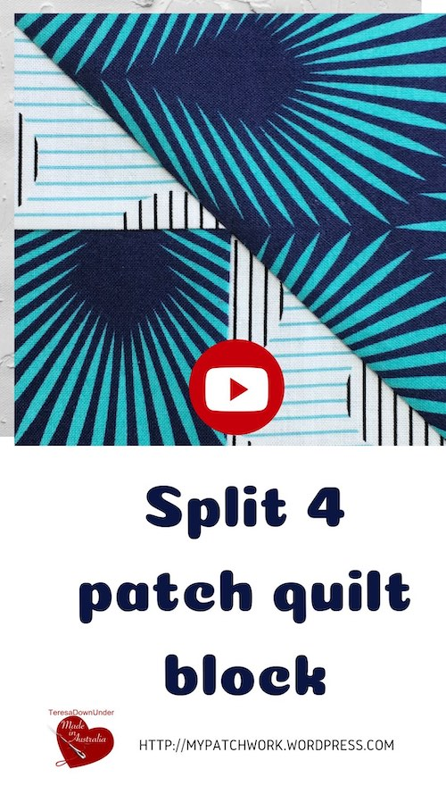 Split four patch quilt block video tutorial