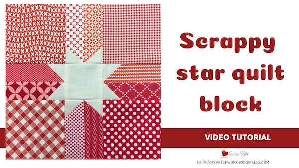 Video tutorial: Scrappy star quilt block