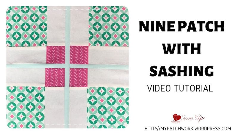 Nine patch with sashing quilt block video tutorial