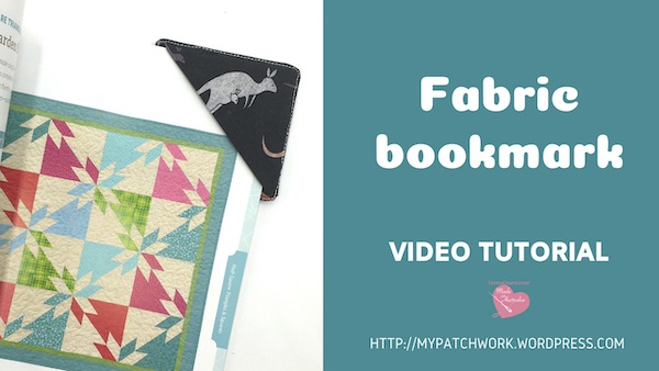 Fabric bookmark video tutorial