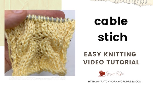 Cable stitch video tutorial