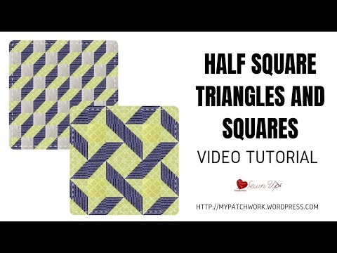 Half square triangles and squares – video tutorial