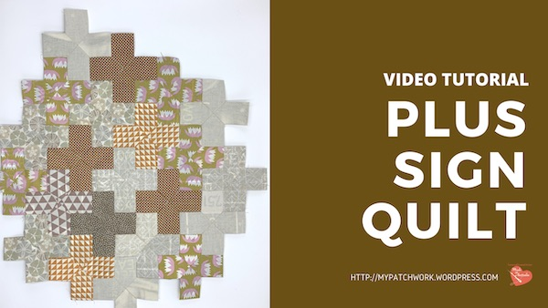 Plus sign quilt – Video tutorial