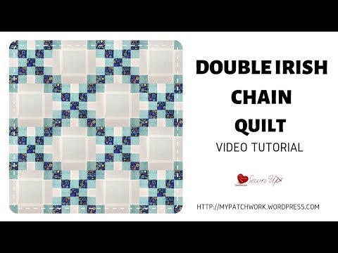 Double irish chain  quilt video tutorial