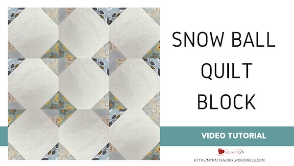 Snowball quilt block video tutorial