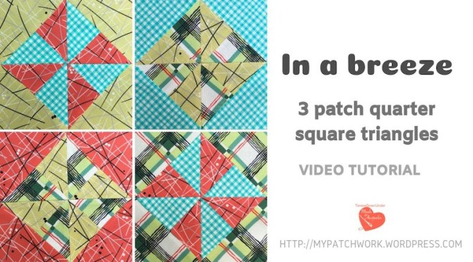 In a breeze - 3 patch quarter square triangles