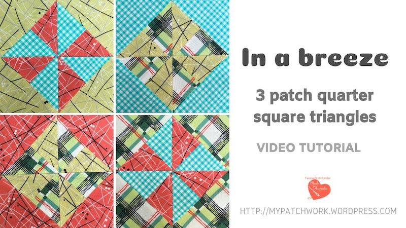 In a breeze - 3 patch quarter square triangles