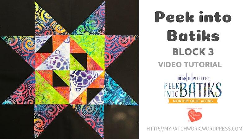 Peek into batiks block 3 video tutorial