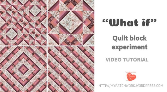 What if quilt block  – an experiment