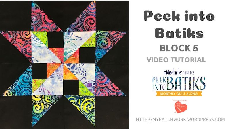 Block 5 - Peek into batiks quilt block - video tutorial