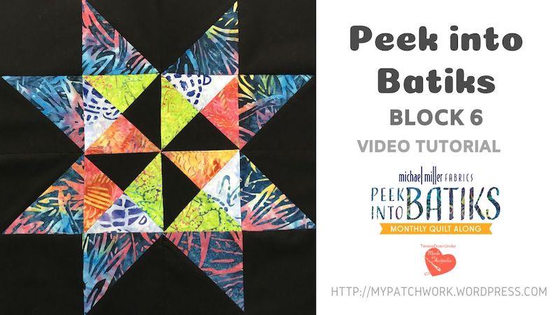 Block 6 - Peek into batiks quilt block - video tutorial