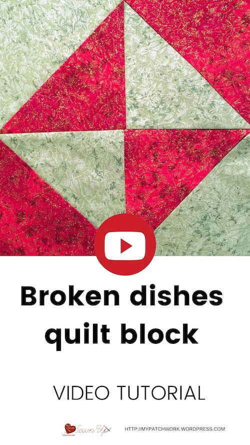 Broken dishes quilt block - video tutorial