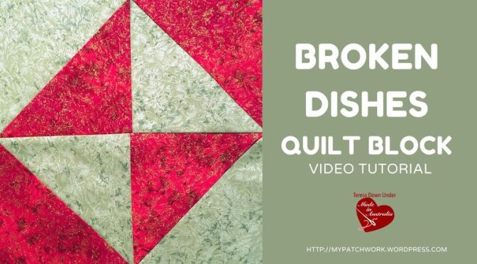 Broken dishes quilt block with layer cakes – video tutorial