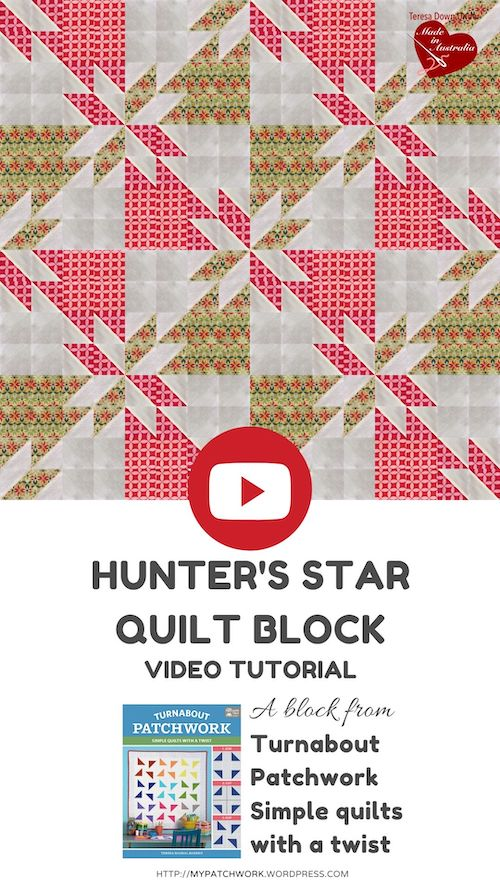 Hunter's star quilt block - A block from Turnabout Patchwork: Simple quilts with a twist