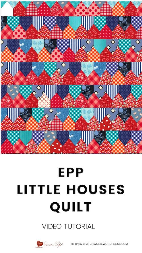 Little houses quilt - EPP - video tutorial