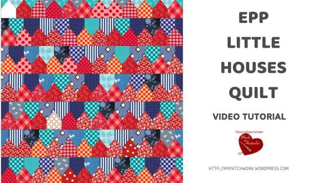Little house quilt – Video tutorial