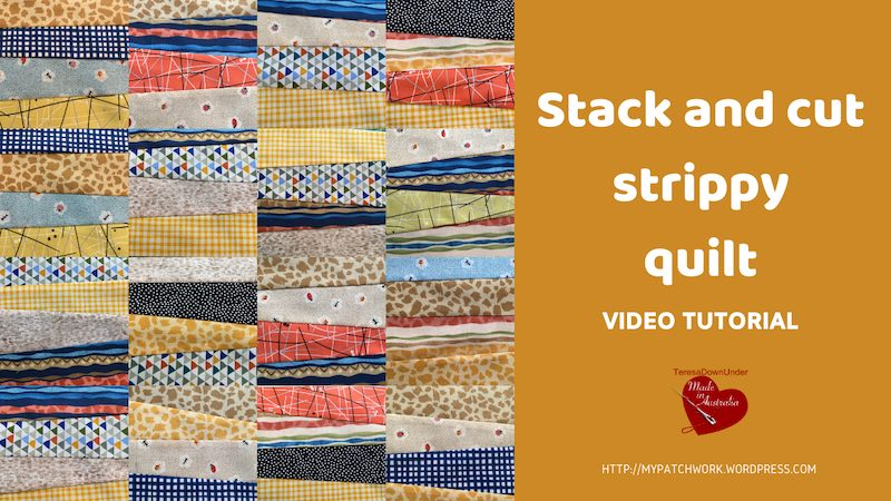 Stack and cut strippy quilt video tutorial