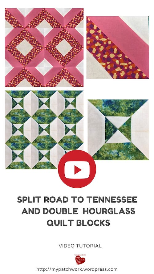 Split Road to Tennessee and double hourglass blocks video tutorial