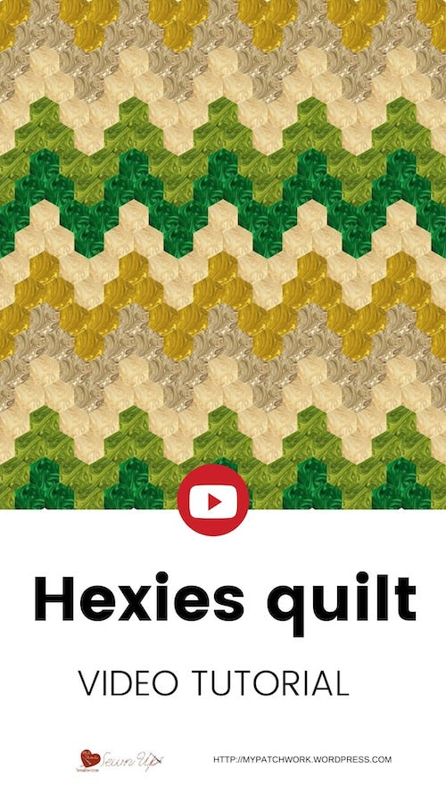 Hexies quilt - video tutorial