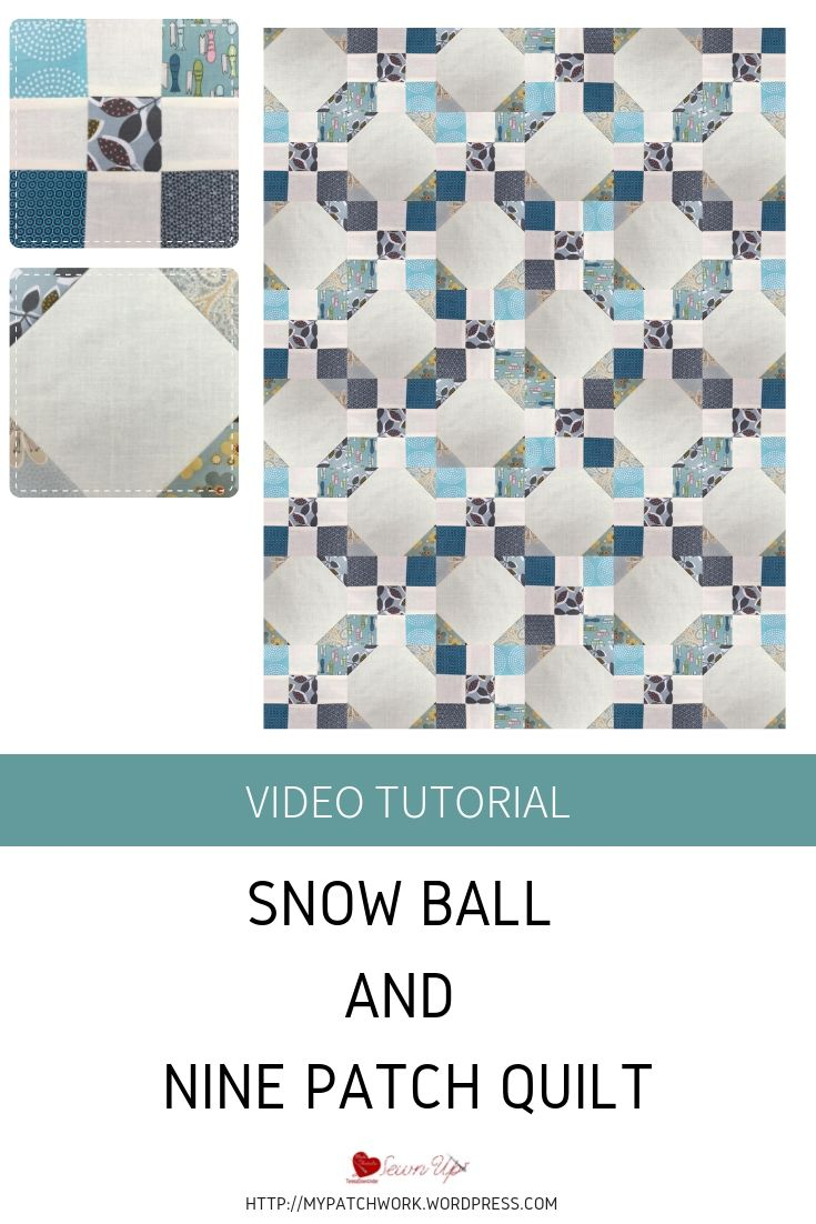 Snow ball and nine patch quilt