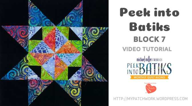 Peek into batiks QAL - video tutorial