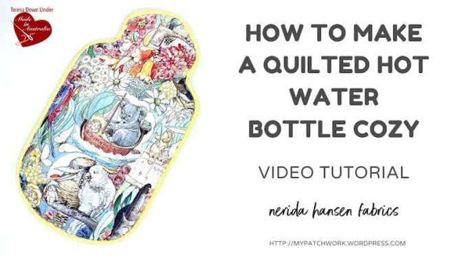 Quilted hot water bottle –  video tutorial
