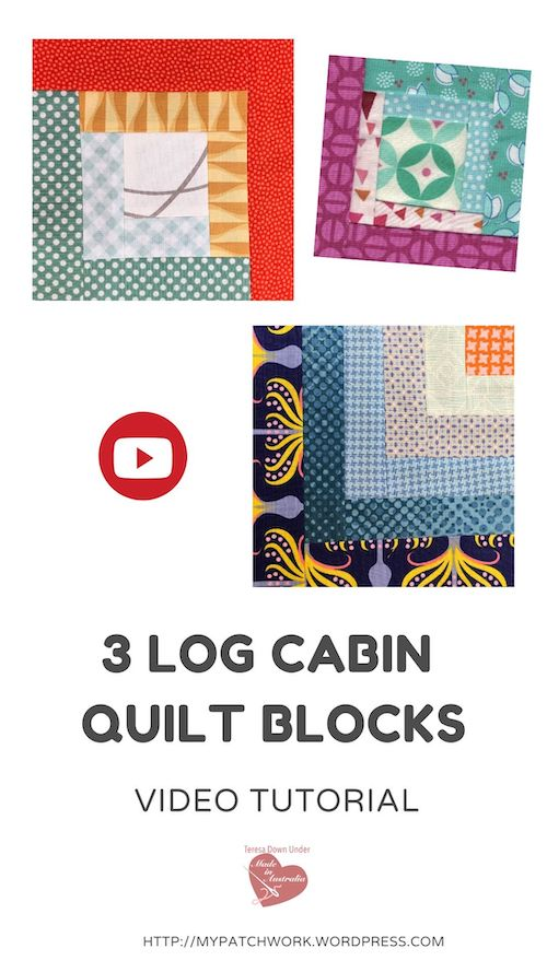 3 log cabin quilt blocks video tutorial