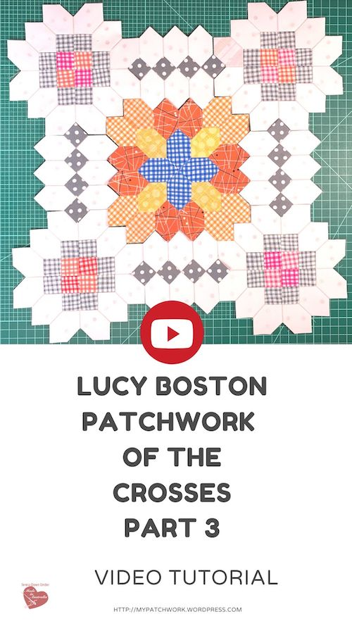 Lucy Boston Patchwork of the Crosses part 3