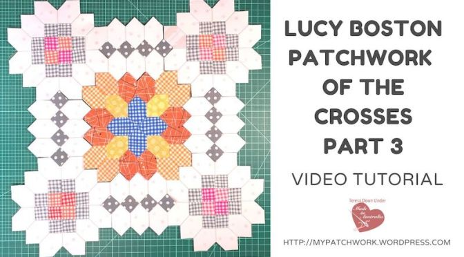 Lucy Boston, Patchwork of the crosses – part 3 – video tutorial