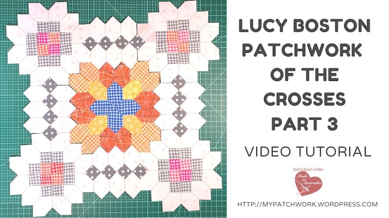 Lucy Boston Patchwork of the crosses part 3 video tutorial