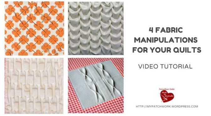 4 fabric manipulations for your quilts – video tutorial