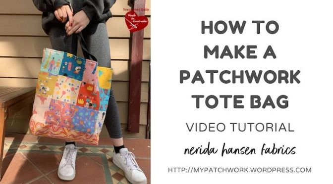 Patchwork tote bag video tutorial