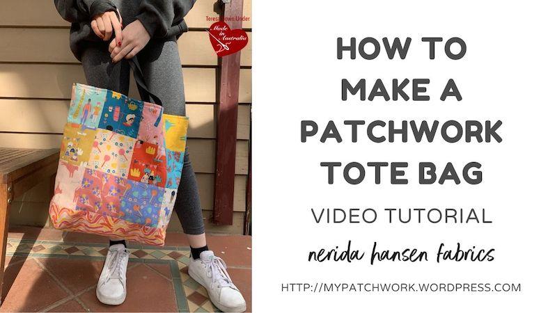 Patchwork tote bag video tutorial