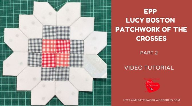 Lucy Boston, Patchwork of the crosses – part 2
