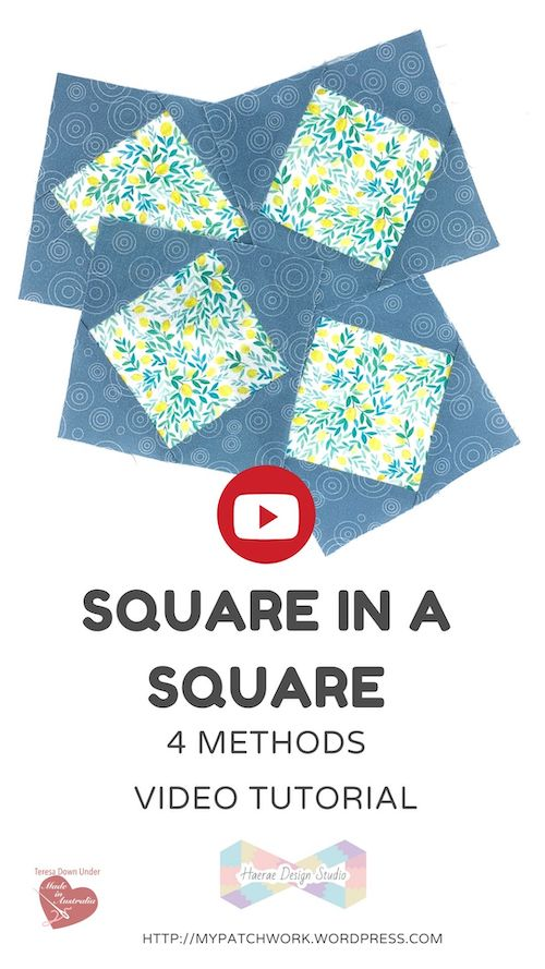 Square in a square - 4 different techniques to make the block