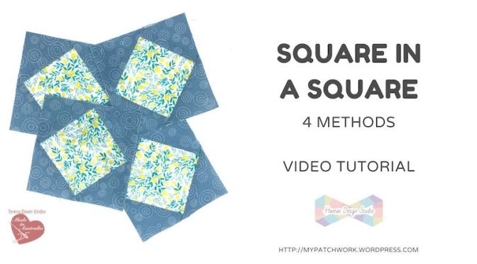 Square in a square  quilt block – 4 different methods – video tutorial