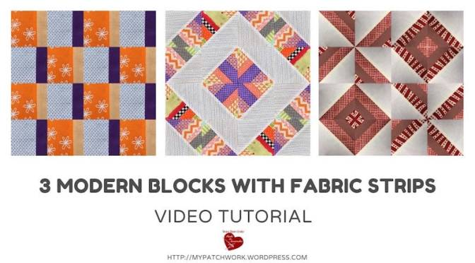 3 modern blocks with fabric strips video tutorial