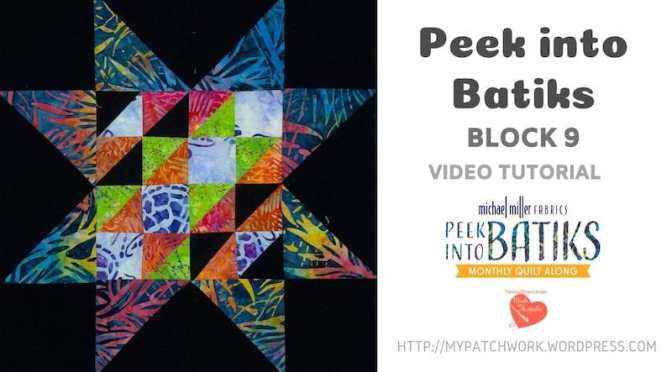 """Peek into batiks"" QAL – Block 9 video tutorial"