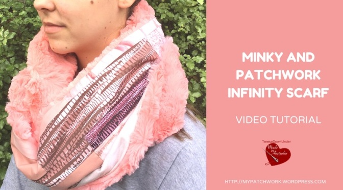 Minky and patchwork infinity scarf – Video tutorial