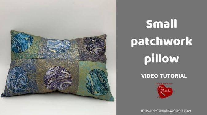 Small patchwork pillow – video tutorial