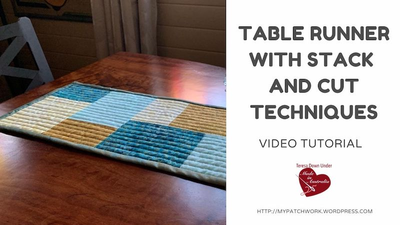 Table runner with stack and cut techniques video tutorial