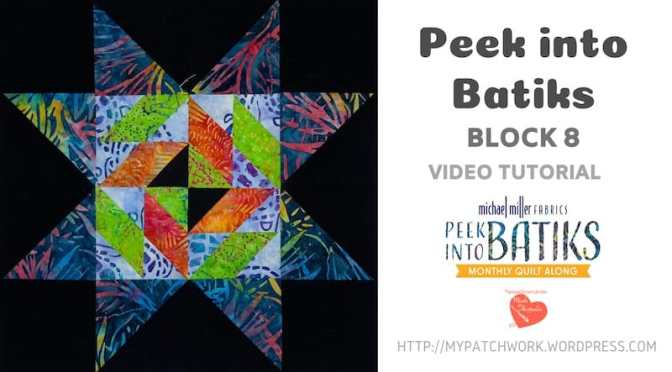 """Peek into batiks"" QAL – Block 8 video tutorial"