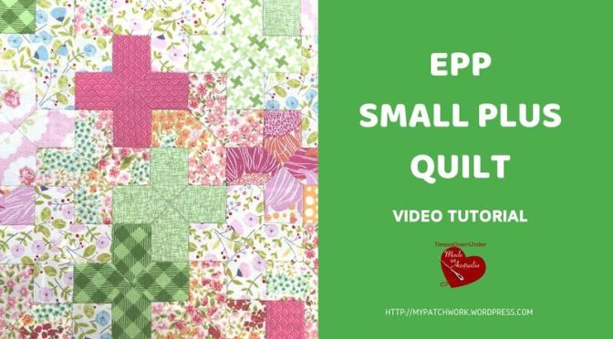 Small Plus sign quilt – Video tutorial