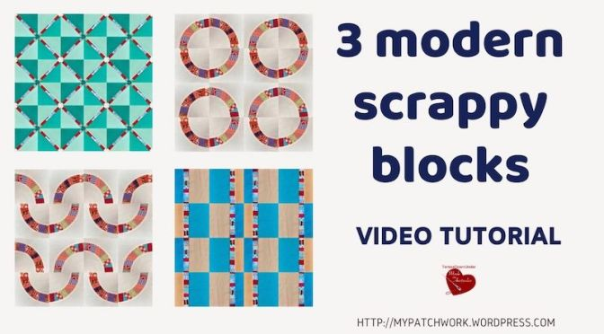 Three modern scrappy blocks video tutorial