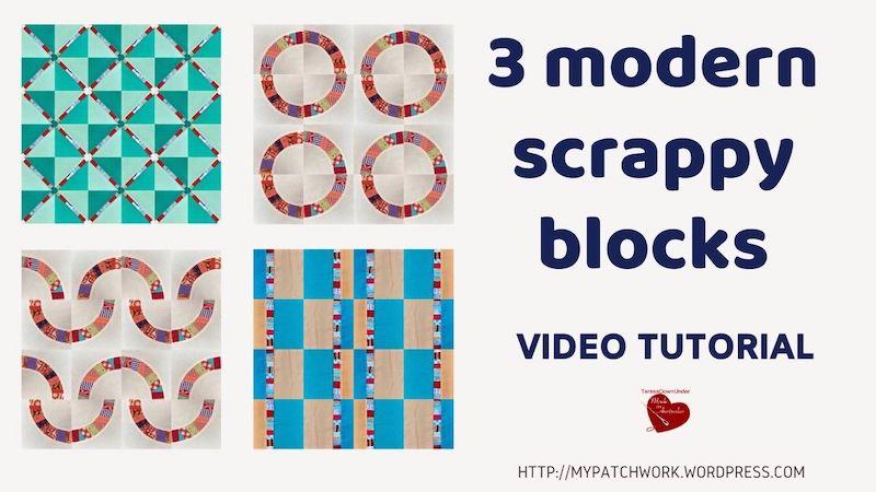 Three modern scrappy blocks video tutorial
