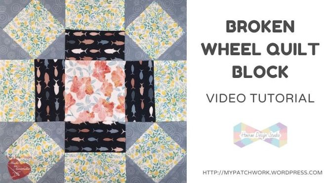 Broken wheel quilt block – video tutorial